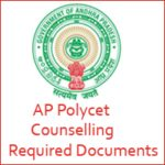 AP Polytechnic Common Entrance Test Counselling Required Documents 2018 – sbtetap.gov.in