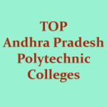Best Polytechnic Colleges List in Andhra Pradesh – Top POLYCET Colleges List